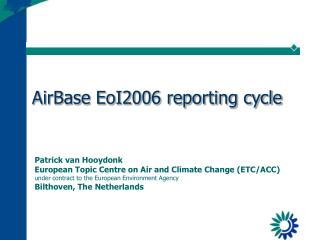 AirBase EoI2006 reporting cycle