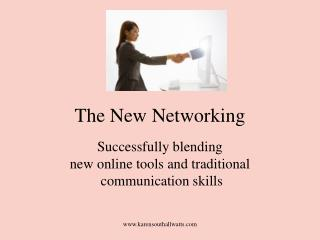 The New Networking
