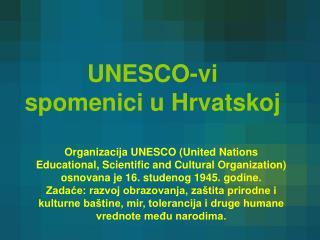 UNESCO-vi  spomenici u Hrvatskoj
