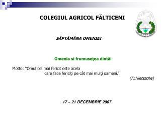 COLEGIUL AGRICOL FĂLTICENI