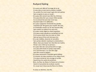 Rudyard Kipling Si tu peux voir détruit l'ouvrage de ta vie