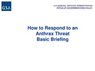 How to Respond to an Anthrax Threat  Basic Briefing