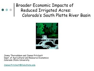 Jenny Thorvaldson and James Pritchett Dept. of Agricultural and Resource Economics