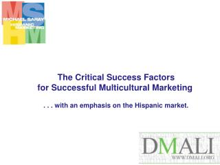 The Critical Success Factors  for Successful Multicultural Marketing