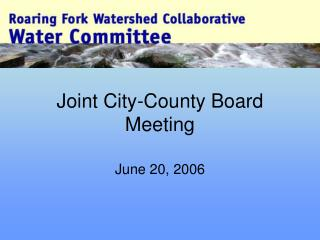 Joint City-County Board Meeting