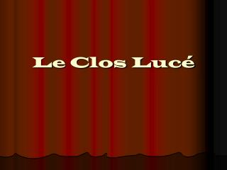 Le Clos Lucé