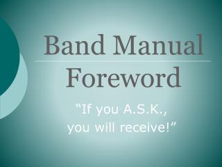 Band Manual  Foreword