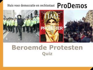 Beroemde Protesten  Quiz