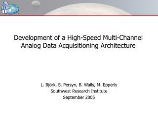 Development of a High-Speed Multi-Channel  Analog Data Acquisitioning Architecture
