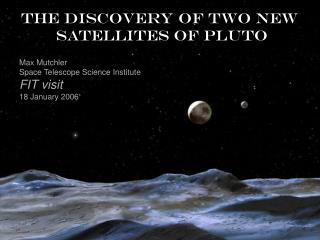 The discovery of two new  satellites of Pluto