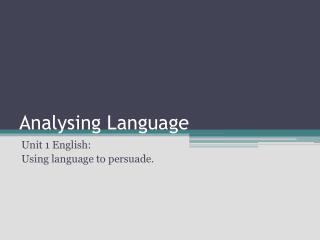 Analysing Language