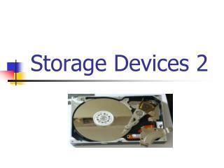 Storage Devices 2