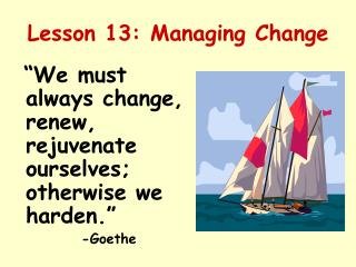 Lesson 13: Managing Change