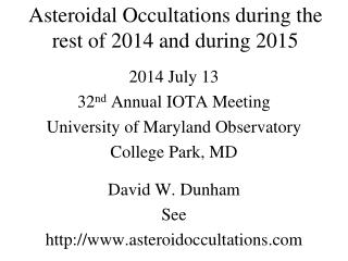 Asteroidal Occultations during the rest of 2014 and during 2015
