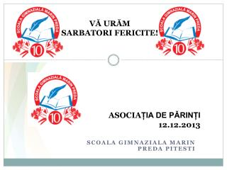 ASOCIA ȚIA DE PĂRINȚI 12.12.2013