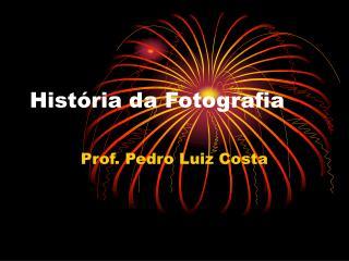 História da Fotografia