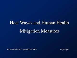 Heat Waves and Human Health Mitigation Measures