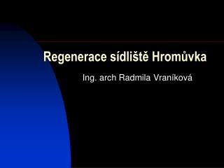 Regenerace sídliště Hromůvka