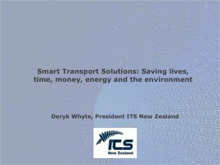 Deryk Whyte, President ITS New Zealand