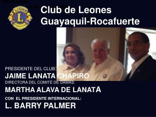 Club de Leones                                                 de Guayaquil Rocafuerte