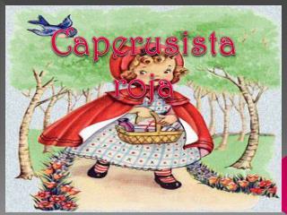 Caperusista  roja