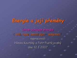 Energie a její přeměny