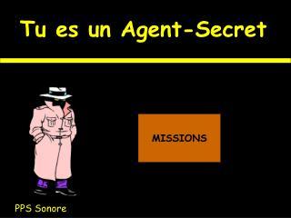 Tu es un Agent-Secret