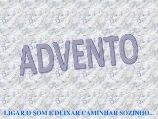 ADVENTO