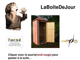 LaBo�teDeJour