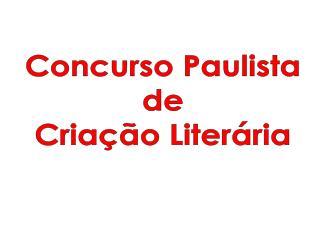Concurso Paulista  de  Criação Literária