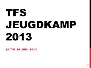 TFS jeugdkamp 2013