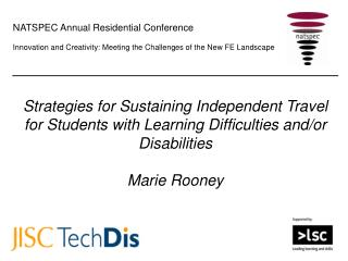 Strategies for Sustaining Independent Travel for Students with Learning Difficulties and