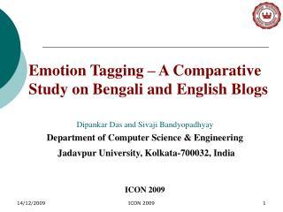 Dipankar Das and Sivaji Bandyopadhyay Department of Computer Science & Engineering
