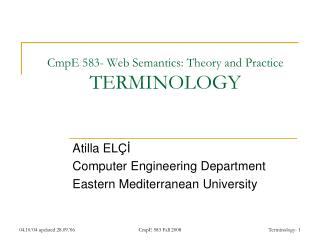 CmpE 583-  Web Semantics: Theory and Practice TERMINOLOGY