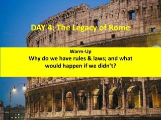 DAY 4: The Legacy of Rome