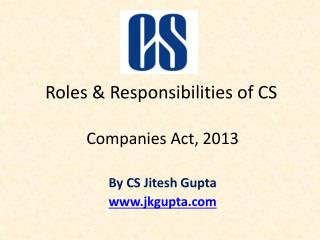 Roles & Responsibilities of CS