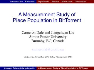 A Measurement Study of Piece Population in BitTorrent