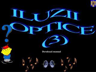ILUZII    OPTICE    (3)