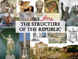 The Structure  of the Republic