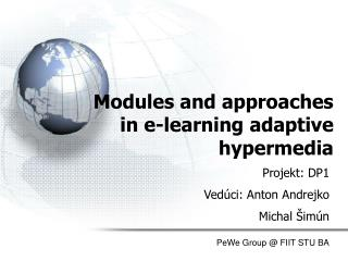 Modules and approaches in e-learning adaptive hypermedia