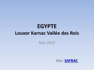 EGYPTE Louxor  Karnac  Vallée des Rois