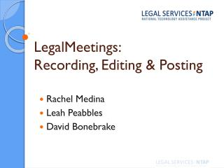 LegalMeetings:  Recording, Editing & Posting
