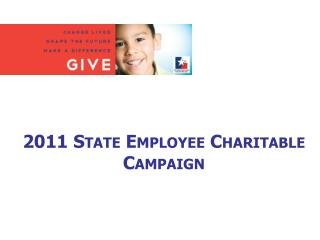2011 State Employee Charitable Campaign