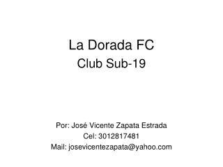 La Dorada FC