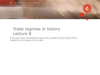 Trade regimes in history Lecture 8