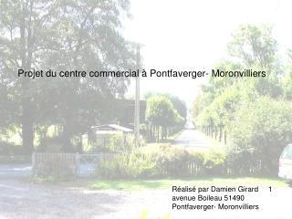 Projet du centre commercial à Pontfaverger- Moronvilliers