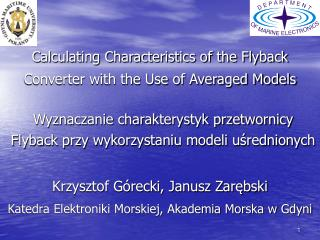 Calculating Characteristics of the Flyback Converter with the Use of Averaged Models