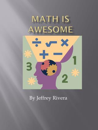 MATH IS AWESOME
