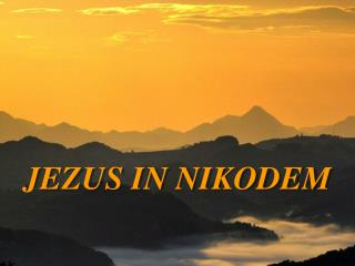 JEZUS IN NIKODEM