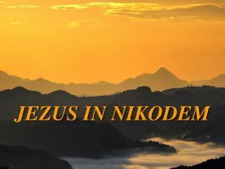 JEZUS IN NIKODEM